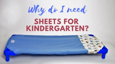 Why Do I Need Special Sheets for My Child to Start Kindergarten or Preschool?