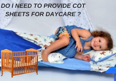 Cot Sheets - Do I need them for Daycare?